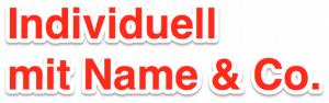 Individuell verzieren mit Name oder Datum